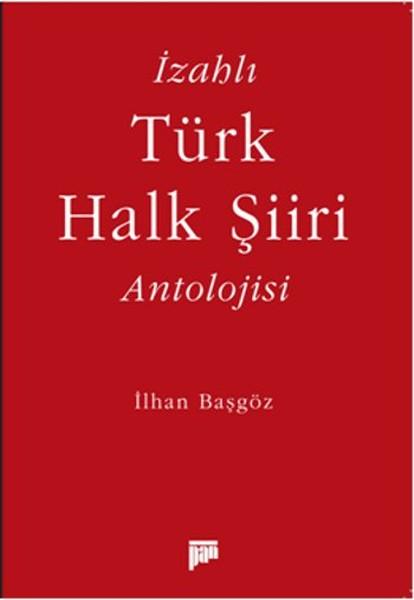 İzahlı Türk Halk Şiiri Antolojisi.pdf