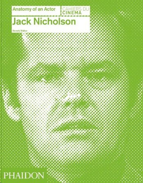 Jack Nicholson: Anatomy of an Actor.pdf