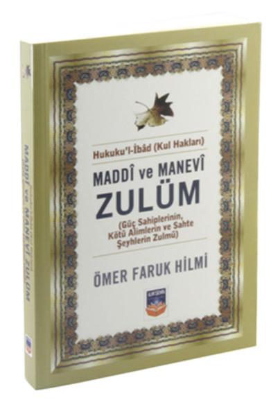 Maddi ve Manevi Zulüm, Hukukul İbad (Kul Hakları).pdf