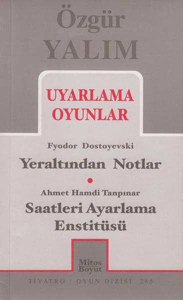 Uyarlama Oyunlar - Yeraltından Notlar - Saatleri Ayarlama Enstitüsü.pdf