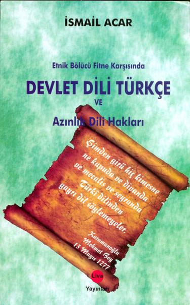 Etnik Bölücü Fitne Karşısında Devlet Dili Türkçe ve Azınlık Dili Hakları.pdf