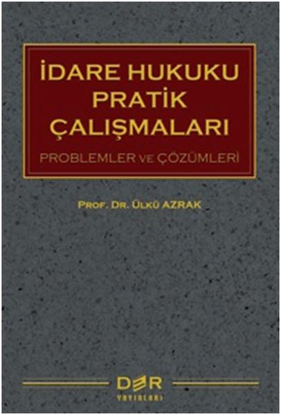 İdare Hukuku Pratik Çalışmaları.pdf