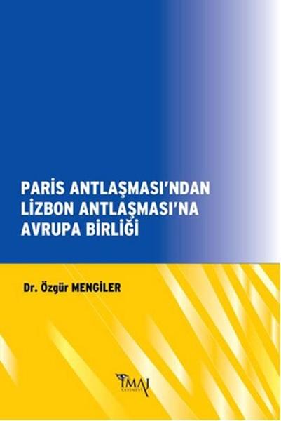 Paris Antlaşmasından Lizbon Antlaşmasına Avrupa Birliği.pdf