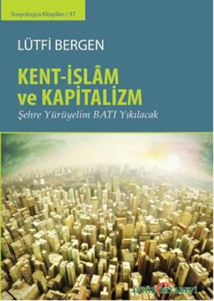 Kent - İslam ve Kapitalizm.pdf