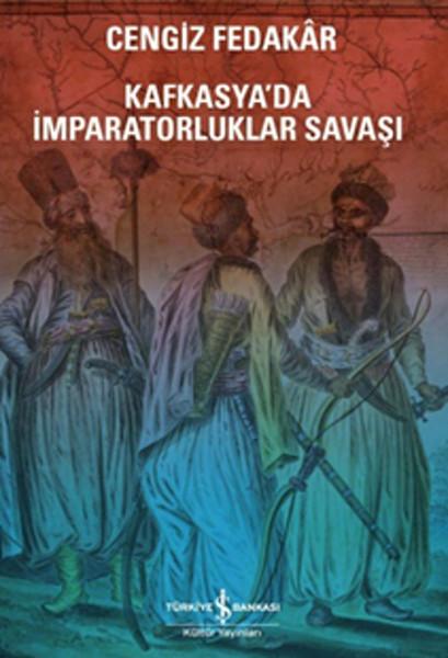 Kafkasyada İmparatorluk Savaşı.pdf