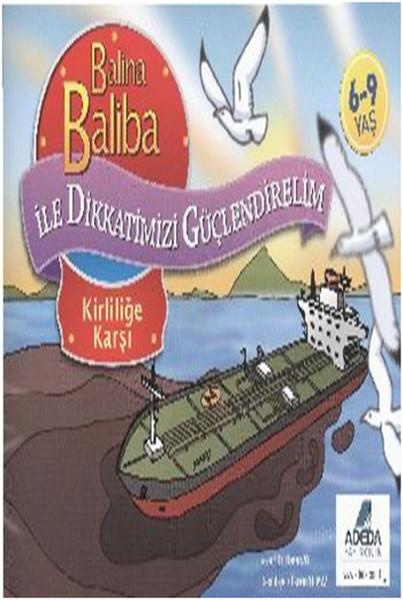 Balina Baliba ile Dikkatlerimizi Güçlendirelim Kirliliğe Karşı.pdf