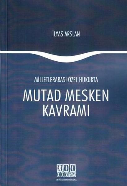 Milletlerarası Özel Hukukta Mutad Mesken Kavramı.pdf