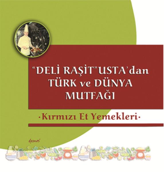 Kırmızı Et Yemekleri- Deli Raşit Ustadan Türk ve Dünya Mutfağı.pdf