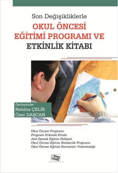 Son Değişikliklerle Okul Öncesi Eğitim Programı ve Etkinlik Kitabı.pdf