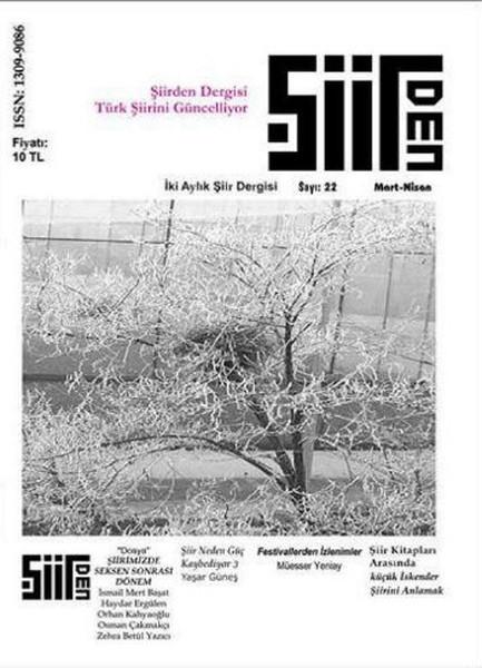 Şiirden İki Aylık Şiir Dergisi - Sayı: 22 - Mart-Nisan.pdf