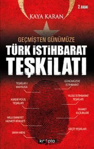 Geçmişten Günümüze Türk İstihbarat Teşkilatı.pdf
