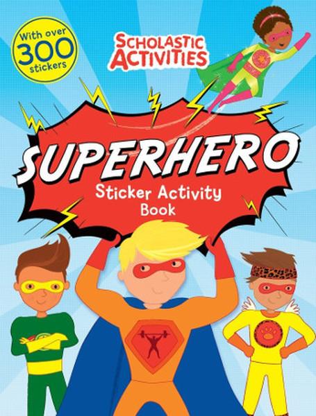 Superhero Sticker Activity Book (Scholastic Activities).pdf