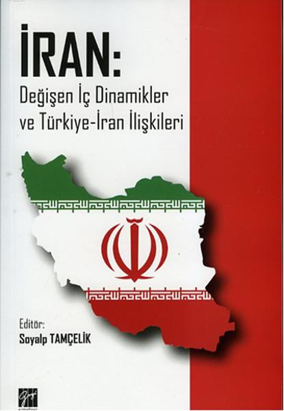 İran: Değişen İç Dinamikler ve Türkiye - İran İlişkileri.pdf