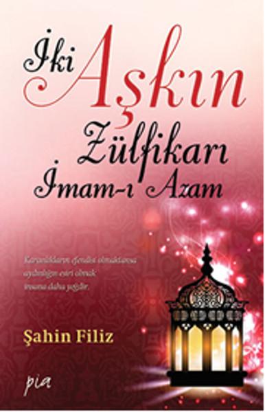 İki Aşkın Zülfikarı İmam- Azam.pdf