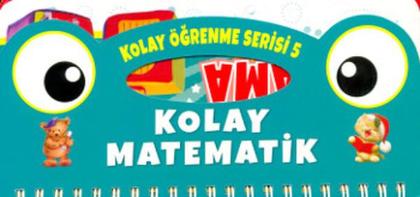 Kolay Öğrenme Serisi 5 - Kolay Matematik Toplama.pdf