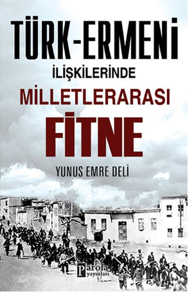 Türk - Ermeni İlişkilerinde Milletlerarası Fitne.pdf