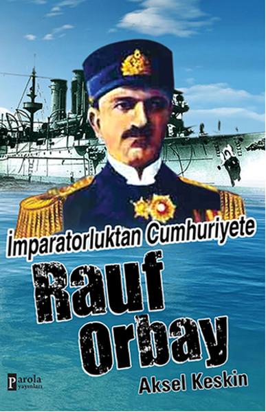 İmparatorluktan Cumhuriyete Rauf Orbay.pdf
