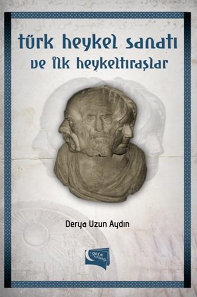 Türk Heykel Sanatı ve İlk Heykeltıraşlar.pdf