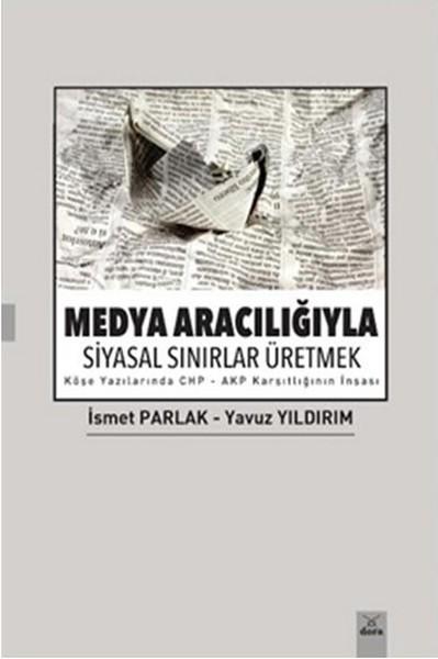 Medya Aracılığıyla Siyasal Sınırlar Üretmek.pdf
