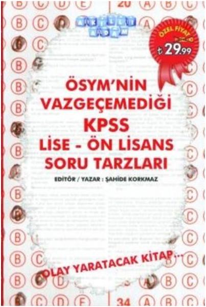 Akıllı Adam ÖSYMnin Vazgeçemediği KPSS Lise Ön Lisans Soru Tarzları.pdf