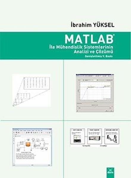 Matlab İle Mühendislik Sistemlerinin Analizi ve Çözümü.pdf
