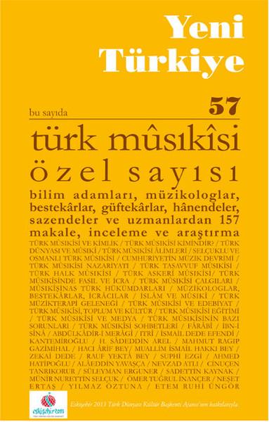 Yeni Türkiye Sayı: 57 - Türk Musıkisi Özel Sayısı.pdf