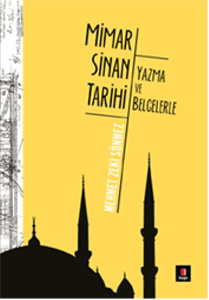 Mimar Sinan Tarihi - Yazma ve Belgelerle.pdf