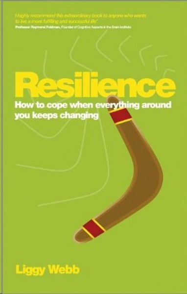 Resilience: How to cope when everything around you keeps changing.pdf