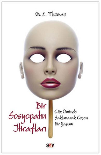 Bir Sosyopatın İtirafları , M. E. Thomas - Fiyatı & Satın Al | idefix