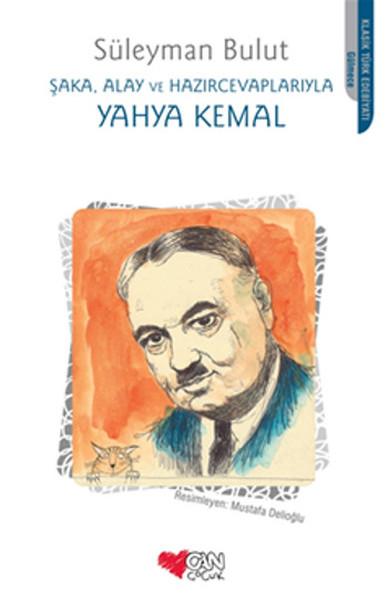 Şaka, Alay ve Hazırcevaplarıyla Yahya Kemal