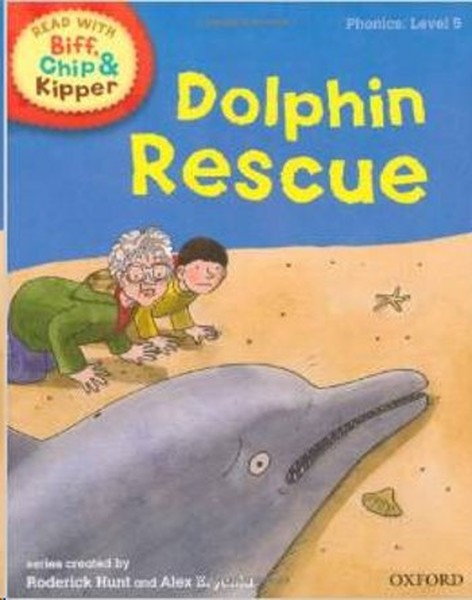 ORT Read With Biff, Chip and Kipper PHONICS Level 5 Dolphin Rescue.pdf