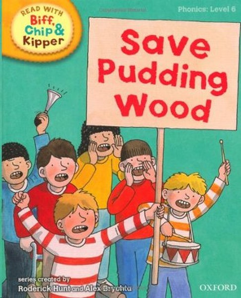 ORT Read With Biff, Chip and Kipper PHONICS Level 6 Save Pudding Wood.pdf