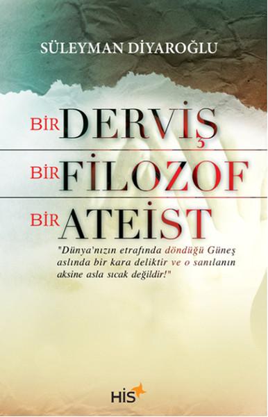 Bir Derviş Bir Filozof Bir Ateist.pdf