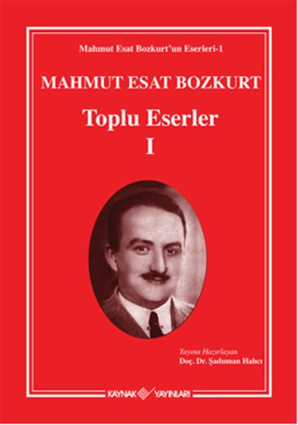 Mahmut Esat Bozkurt Toplu Eserler - 1.pdf