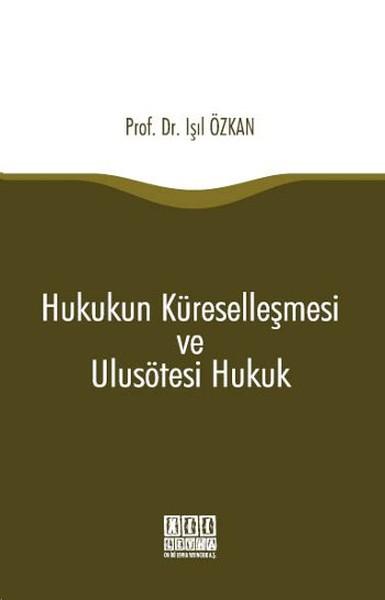 Hukukun Küreselleşmesi ve Ulusötesi Hukuk.pdf