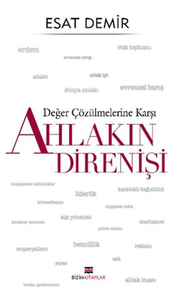 Değer Çözülmelerine Karşı - Ahlakın Direnişi.pdf