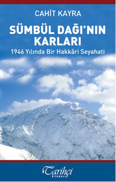Sümbül Dağı`nın Karları