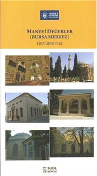 Manevi Değerler (Bursa Merkez) Gezi Rehberi.pdf
