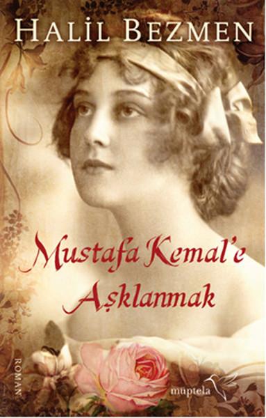 Mustafa Kemale Aşklanmak.pdf
