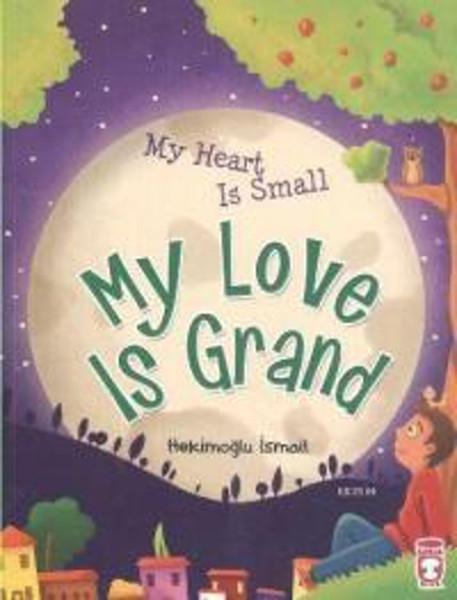 Kalbim Küçük Sevgim Büyük