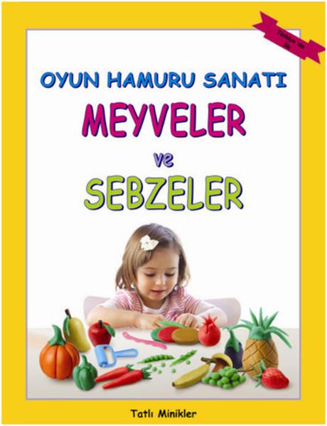Oyun Hamuru Sanatı - Meyveler ve Sebzeler.pdf