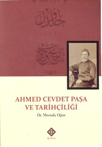 Ahmed Cevdet Paşa ve Tarihçiliği.pdf