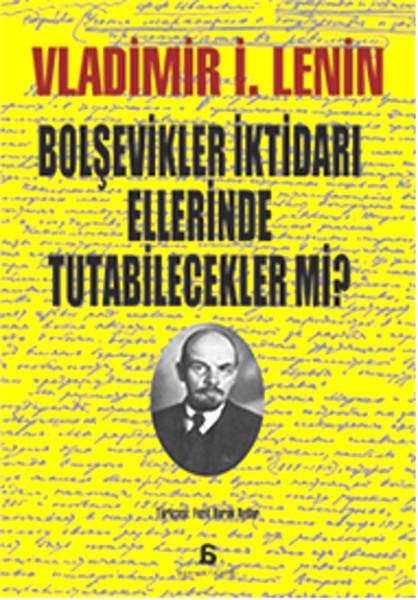 Bolşevikler İktidarı Ellerinde Tutabilecekler mi?.pdf