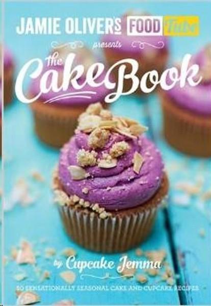 Jamies Food Tube: The Cake Book (Jamie Olivers Food Tube).pdf