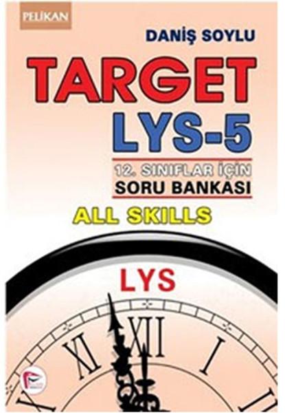 Pelikan LYS - 5 Target 12.Sınıflar İçin Soru Bankası.pdf