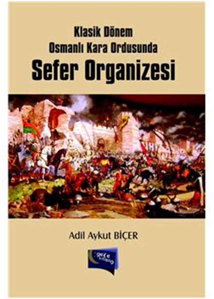Klasik Dönem Osmanlı Kara Ordusunda Sefer Organizesi.pdf