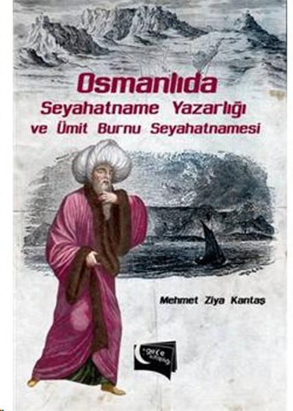 Osmanlıda Seyahatname Yazarlığı Ve Ümit Burnu Seyahatnamesi.pdf
