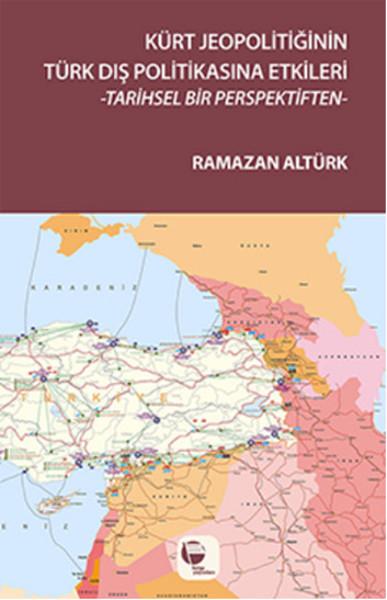 Kürt Jeopolitiğinin Türk Dış Politikasına Etkileri.pdf