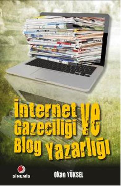 İnternet Gazeteciliği ve Blog Yazarlığı.pdf