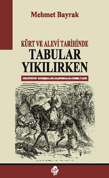 Kürt ve Alevi Tarihinde Tabular Yıkılırken.pdf